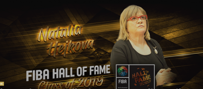 Women sport news - 2019 Class of FIBA Hall of Fame: Natalia Hejkova